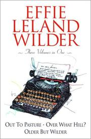 Cover of: Effie Leland Wilder Omnibus: Three Volumes in One