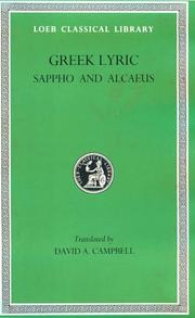 Cover of: Greek Lyric: I. Sappho and Alcaeus