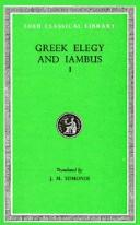 Cover of: Greek Elegy and Iambus, Volume I