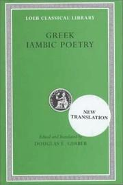 Cover of: Greek Iambic Poetry: From the Seventh to the Fifth Centuries B.C. (Loeb Classical Library No. 259)