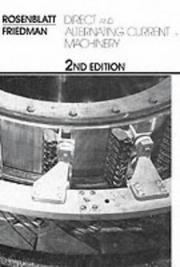 Cover of: Direct and Alternating Current Machinery (2nd Edition) (Merrill's International Series in Electrical and Electronics Technology)