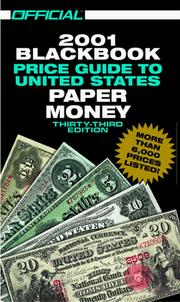 Cover of: The Official 2001 Blackbook Price Guide to United States Paper Money, 33rd Edition (Official Blackbook Price Guide of United States Paper Money)
