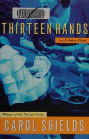 Cover of: Thirteen Hands and Other Plays