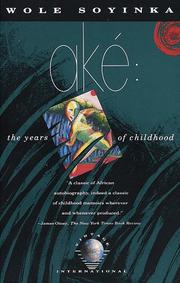 Cover of: Ake: the years of childhood
