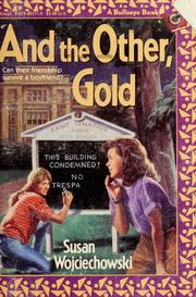 Cover of: And the Other, Gold