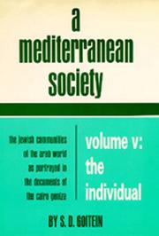 Cover of: A Mediterranean Society: The Jewish Communities of the Arab World as Portrayed in the Documents of the Cairo Geniza, Volume V: The Individual