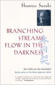 Cover of: Branching streams flow in the darkness