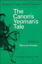Cover of: The Canon Yeoman's Prologue and Tale: From the Canterbury Tales by Geoffrey Chaucer (Selected Tales from Chaucer)