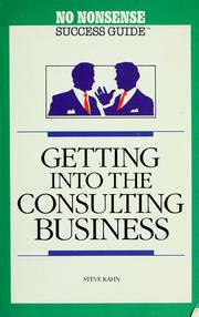 Cover of: Getting into the Consulting Business (No Nonsense Success Guide Series)