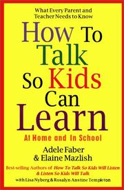 Cover of: How to Talk So Kids Can Learn