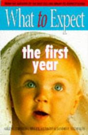 Cover of: What to Expect the First Year