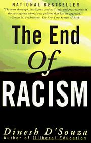 Cover of: The end of racism: principles for a multiracial society