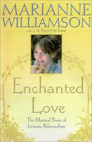 Cover of: Enchanted Love: The Mystical Power of Intimate Relationships