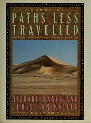 Cover of: Paths less travelled: Dispatches from the front lines of exploration