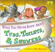 Cover of: What You Never Knew About Tubs, Toilets, & Showers (Lauber, Patricia. Around-the-House History.)