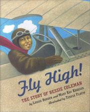 Cover of: Fly High! The Story Of Bessie Coleman