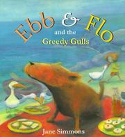 Cover of: Ebb and Flo and the Greedy Gulls