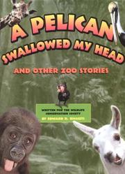 Cover of: A Pelican Swallowed My Head: And Other Zoo Stories
