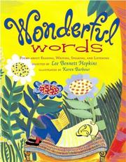 Cover of: Wonderful Words: Poems About Reading, Writing, Speaking, and Listening