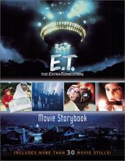 Cover of: The Extra-Terrestrial Movie Storybook (E.T. the Extra Terrestrial)