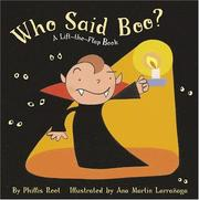 Cover of: Who Said Boo?: A Lift-the-Flap Book