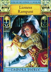 Cover of: Lioness Rampant (Pierce, Tamora. Song of the Lioness, Bk. 4.)