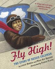 Cover of: Fly High!: The Story of Bessie Coleman