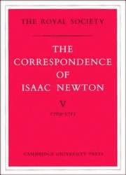 Cover of: The correspondence of Isaac Newton