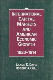 Cover of: International Capital Markets and American Economic Growth, 18201914