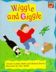 Cover of: Wiggle and Giggle
