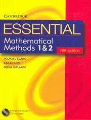 Cover of: Essential Mathematical Methods 1 & 2 with Student CD-Rom 5ed (Essential Mathematics)