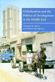 Cover of: Globalization and the Politics of Development in the Middle East (The Contemporary Middle East)