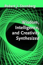 Cover of: Wisdom, Intelligence, and Creativity Synthesized