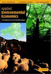 Cover of: APPLIED ENVIRONMENTAL ECONOMICS: A GIS APPROACH TO COST-BENEFIT ANALYSIS