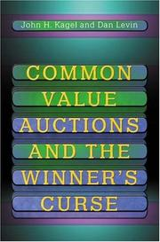 Cover of: Common Value Auctions and the Winner's Curse