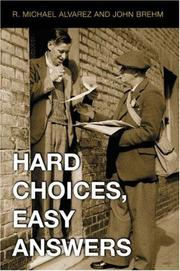 Cover of: Hard Choices, Easy Answers