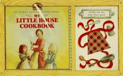 Cover of: My Little House Cookbook & Apron