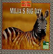 Cover of: Milia's Big Day (Take a Walk on the Wild Side)