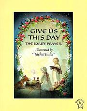 Cover of: Give Us This Day: The Lord's Prayer