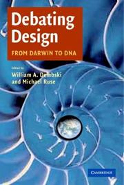 Cover of: Debating design: from Darwin to DNA
