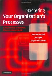 Cover of: Mastering Your Organization's Processes