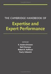 Cover of: The Cambridge Handbook of Expertise and Expert Performance