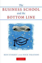 Cover of: The Business School and the Bottom Line