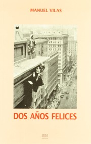 Cover of: Dos años felices