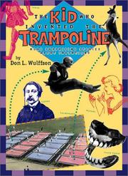 Cover of: Kid Who Invented the Trampoline, The: and Other Extraordinary Stories Be