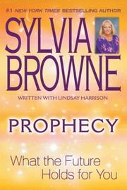 Cover of: Prophecy: What the Future Holds For You