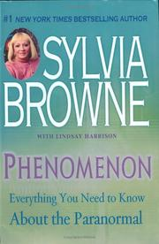 Cover of: Phenomenon: Everything You Need to Know About the Paranormal