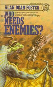 Cover of: Who needs enemies?