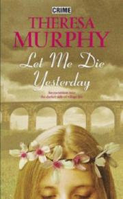 Cover of: Let Me Die Yesterday
