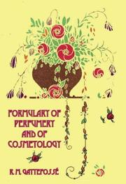 Cover of: Formulary of Perfumery and of Cosmetology (The Kegan Paul Library of Culinary History and Cookery)